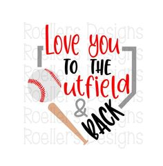 Love you to the outfield and back Softball Svg Baseball Svg Cricut Silhouette SVG DXF Baseball Mom Svg Sports Svg Baseball Dad Svg Baseball Crafts, Baseball Mom Shirts, Baseball Boys, Baseball Girlfriend, Toddler Baseball Shirt, Baseball Couples, Baseball Nails, Baseball Sister, Sports Shirts