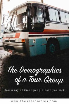 A breakdown of the typical stereotypes you will meet on a tour bus. How many of these people have you met? Bus Travel, Travel Humor, First Bus, Group Tours, Passport, Wanderlust, Community, Tips, People