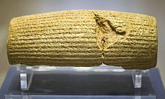 """Cyrus Cylinder, Akkadian cuneiform, clay, 8.9"""" x 3.9"""", discovered in Babylon, Mesopotamia, Collection of British Museum, London"""