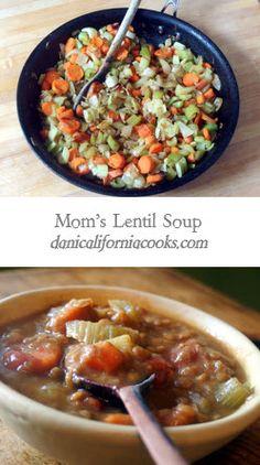 Mom's Classic Lentil Soup | danicaliforniacooks.com