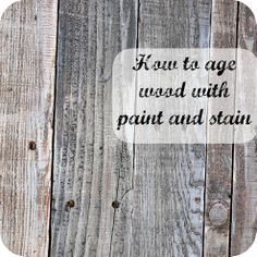 (10) Hometalk :: How to Age Wood With Paint and Stain