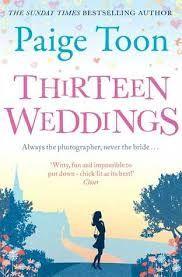 Paige Toon's Thirteen Weddings https://honestlysimplereviews.wordpress.com/2015/02/22/thirteenweddingchicklit/