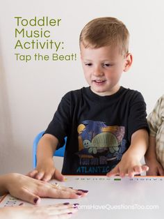 Toddler Music Activities: Tap the Beat - Moms Have Questions Too