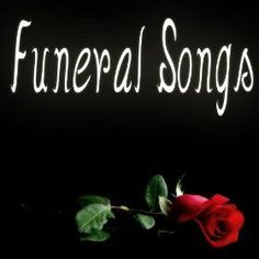 Suitable songs and hymns for a funeral or memorial service