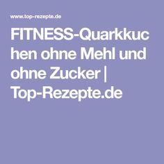 FITNESS-Quarkkuchen ohne Mehl und ohne Zucker   Top-Rezepte.de