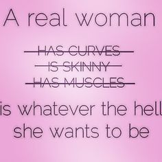 Be your amazingly beautiful self! #beyourself #realwoman #curves #skinny #muscles #whateveryouwanttobe