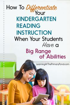 How to Differentiate Your Kindergarten Reading Instruction When Your Students Have a Big Range of Abilities - Learning at the Primary Pond Reading Strategies, Teaching Reading, Reading Comprehension, Guided Reading, Comprehension Strategies, Fluency Activities, Reading Activities, Reading Resources, Elementary Teacher