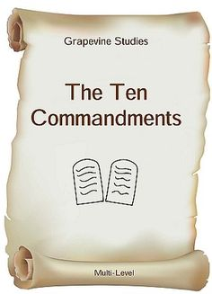 Free Download: Ten Commandments eLesson from GrapeVine Studies