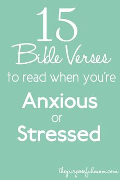 15 Bible Verses to Read When You're Anxious or Stressed
