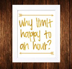 Why Limit Happy To An Hour Bar Cart Printable    This listing is for a INSTANT DOWNLOAD. You will receive a downloadable PNG file. *No