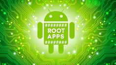 Top 5 Android Root Apps