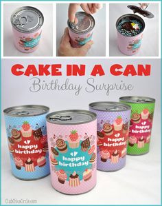 Cake in a Can Birthday Surprise - Perfect idea for the mister's lunch on his birthday <3