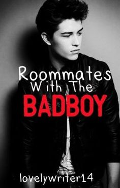 Roommates with the Badboy #wattpad #romance
