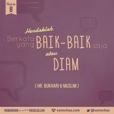 """Dituturkan dari Abu Hurairah ra. dari Nabi saw. bahwasanya beliau bersabda, (Yang artinya) """"Barangsiapa beriman kepada Allah dan Hari Akhir, hendaklah dia memuliakan tamunya. Barangsiapa beriman kepada Allah dan Hari Akhir, hendaklah dia menyambung silaturahim. Dan barangsiapa beriman kepada Allah dan Hari Akhir, hendaklah dia berkata yang baik-baik saja atau diam."""" HR Bukhari & Muslim Riyadh Al-Shalihin karya Imam Nawawi Kitab Al-Adab (Kitab Tentang Adab), Bab 10: Memuliakan Tamu"""