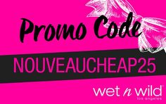 Wet n Wild Cyber Monday Exclusive Discount for Nouveau Cheap Readers