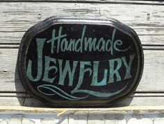 Jewelry   Sign hand painted faux vintage by ZekesAntiqueSigns