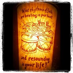 What are the rhythms of faith beating in your heart, and resounding in your life?     (Examine what 12 drummers are most often drumming in your thoughts.)