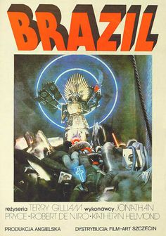 Brazil (Polish Version) via terry-posters Polish Movie Posters, Movie Poster Art, Terry Gilliam, Sci Fi Horror Movies, Non Plus Ultra, About Time Movie, Film Movie, Retro, Science Fiction