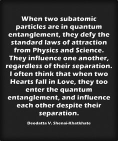 When two subatomic particles are in quantum entanglement, they defy the standard laws of attraction from Physics and Science. They influence one anoth Spirit Science, Physical Science, Life Science, Physics Laws, Quantum Physics, Quantum Leap, Physics Quotes, Quantum Consciousness, Science Doodles