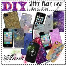 """DIY; Glitter Phone Case"" by tiplandiagirls on Polyvore"