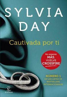 Descargar Libro Cautivada por Ti - Sylvia Day en PDF, ePub, mobi o Leer Online | Le Libros