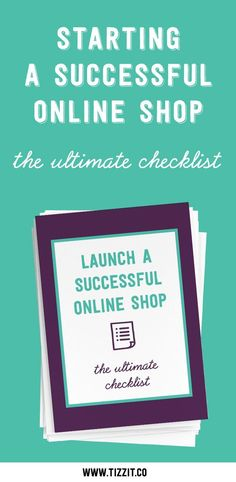 The ultimate checklist to start a successful and profitable online shop and sell your handmade products!