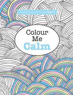Really RELAXING Colouring Book 2: Colour Me Calm (Really RELAXING Colouring Books) (Volume 2) by Elizabeth James http://smile.amazon.com/dp/1908707321/ref=cm_sw_r_pi_dp_zF2Cvb0A5BZKM