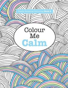Really RELAXING Colouring Book 2: Colour Me Calm (Really RELAXING Colouring Books) (Volume 2) by Elizabeth James http://www.amazon.com/dp/1908707321/ref=cm_sw_r_pi_dp_UVznvb03F7P8J