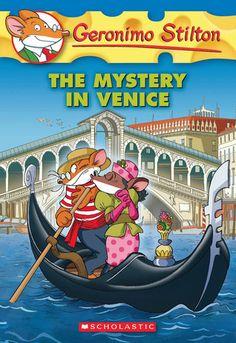 Geronimo Stilton: The mystery in Venice by Geronimo Stilton