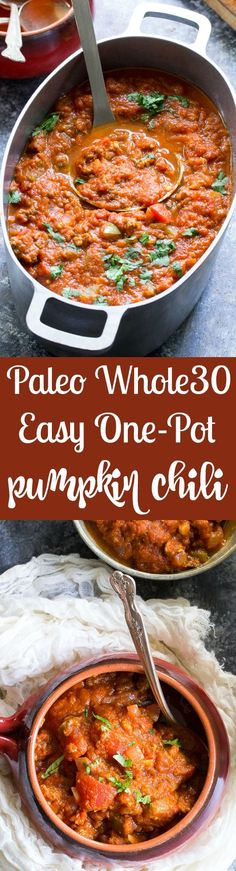 This easy one-pot paleo pumpkin chili can be made with beef or your favorite ground meat and can be ready in 30 minutes! It's a hearty, comforting, healthy and compliant meal that everyone will love, even the kids! (One Pot Paleo Meals) Paleo Whole 30, Whole 30 Recipes, Paleo Recipes, Real Food Recipes, Paleo Meals, Cooker Recipes, Bariatric Recipes, Healthy Dinners, Pumpkin Recipes