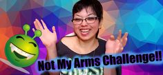 Not My Arms Challenge!!