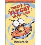 Fly Guy #12: There's a Fly Guy in My Soup by Tedd Arnold