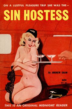 """On a lustful pleasure trip she was the..."" - Sin Hostess"