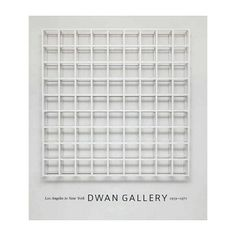 Los Angeles to New York : Dwan Gallery, 1959-1971 / James Meyer, with Paige Rozanski and Virginia Dwan. Washington : National Gallery of Art ; Chicago ; London : in association with the University of Chicago Press, [2016]