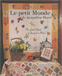 Le petit Monde de Jaqueline Morel: Amazon.co.uk: Jacqueline Morel: 9782916182360: Books