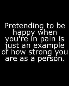 And how people yell at you for being unhappy or saying anything remotely negative, because that's somehow unacceptable.