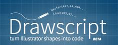 Drawscript is an extension for Illustrator (a tool from Adobe® Creative Cloud)  It generates graphics code from vector shapes in realtime.    http://drawscri.pt/