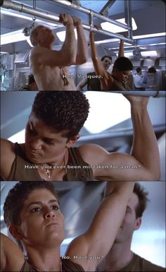 aliens vasquez -Have you ever been mistaken for a man?
