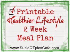 Printable Healthier Lifestyle - 2 week meal plan