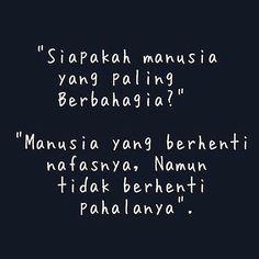 23 New Ideas Quotes Indonesia Bijak Quran Quotes, Faith Quotes, Words Quotes, Life Quotes, Muslim Quotes, Religious Quotes, Islamic Inspirational Quotes, Islamic Quotes, Islamic Art