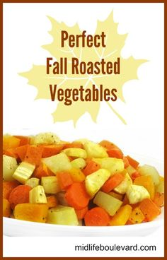 Roasted Veggies for Fall Roasted Vegetables, Veggies, Low Calorie Recipes, Healthy Recipes, Cut Butternut Squash, Skinny Kitchen, Create A Recipe, Food Website, Greens Recipe