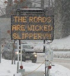 """Only in New England """"The Roads are wicked slippery"""""""
