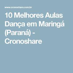 10 Melhores Aulas Dança em Maringá (Paraná) - Cronoshare