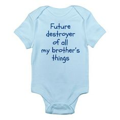 Future Destroyer of all My Brother's Things Onesie - Look out big brother... here comes trouble! Cute shower gift #brothers #sisters #siblings