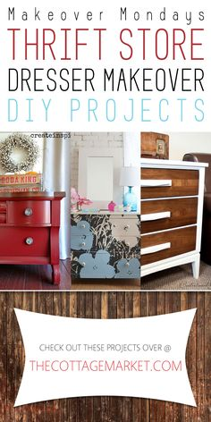 Makeover Monday: Thrift Store Dresser Makeover DIY Projects - The Cottage Market