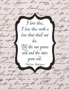 Ahh yes my dearest sweetheart. I love thee with a love that will never die & will last forever!!! <3