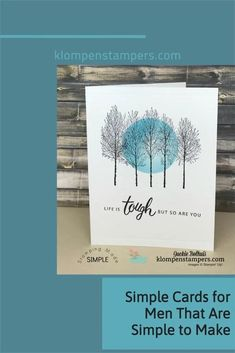 Simple cards for men are one of the top tutorial requests I get. These cards combine easy layouts with fun card making techniques too. Paper Crafts, New Crafts, Stampin Up, Wood Dice, Simple, Life Is Tough, Fun Fold Cards, Card Making Techniques