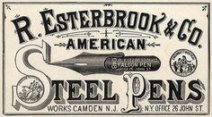Esterbrook's Steel Pen Advertising- Post on oncenewvintage.com  #typehunter