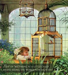 """❤ One of my favorite things: Part of """"Becoming as a Little Child"""" means seeing the world new each day - Painting by Greg Olsen"""