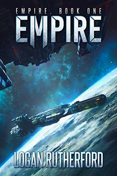 Empire (Empire, Book One) by Logan Rutherford https://www.amazon.com/dp/B01LZHNIIR/ref=cm_sw_r_pi_dp_x_-A4lybYH10QV0